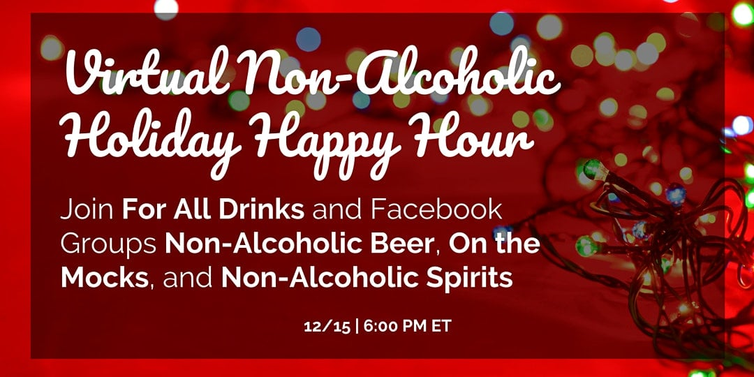 Non Alcoholic Holiday Happy Hour